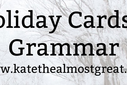 Holiday Cards & Grammar