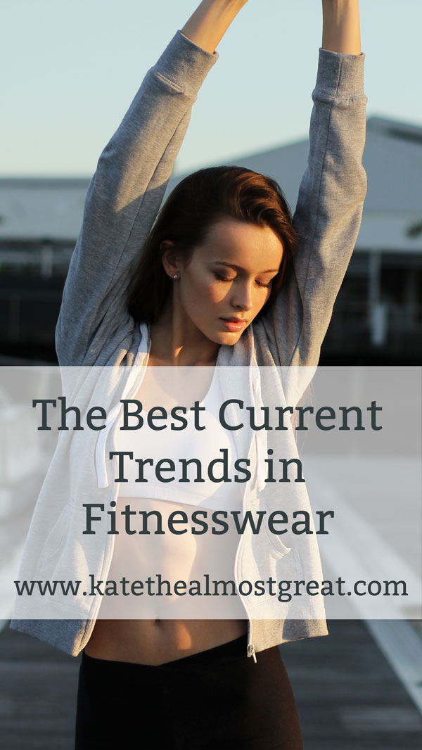 The Best Current Trends in Fitnesswear