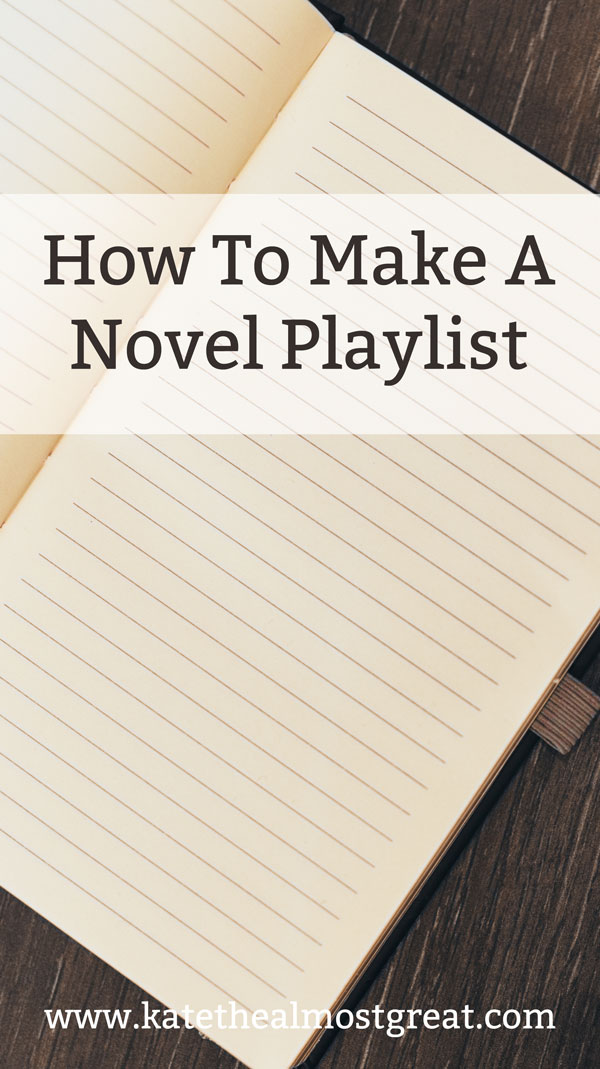 How To Make a Novel Playlist