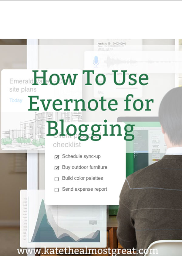 how to use Evernote for blogging, how to use Evernote, how to use Evernote 2019, how to use Evernote app, What is so great about Evernote?, What is Evernote and how do you use it?, How would I use Evernote?
