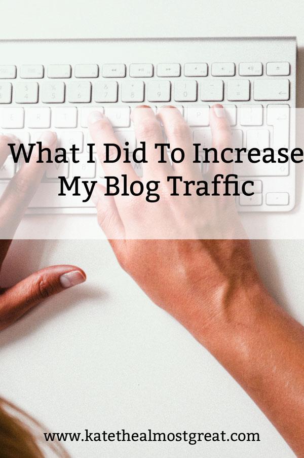 Increase Blog Traffic: What I Did