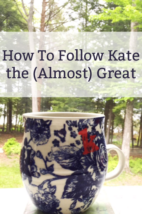 Follow-Kate-the-Almost-Great