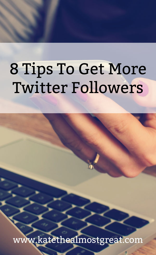 Looking to grow your Twitter? If you're a blogger, an creative entrepreneur, or just looking for more followers, here are 8 tips to get more Twitter followers.