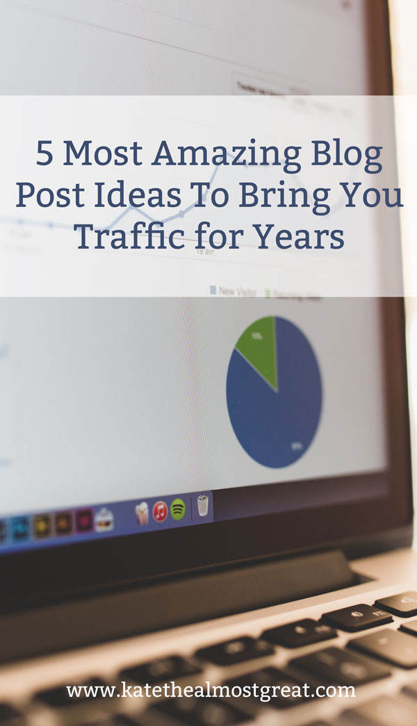 Ever wonder how you can bring traffic to your blog for years with just one post? I've got you covered; these are 5 blog post ideas that have brought me traffic regularly ever since I wrote them.