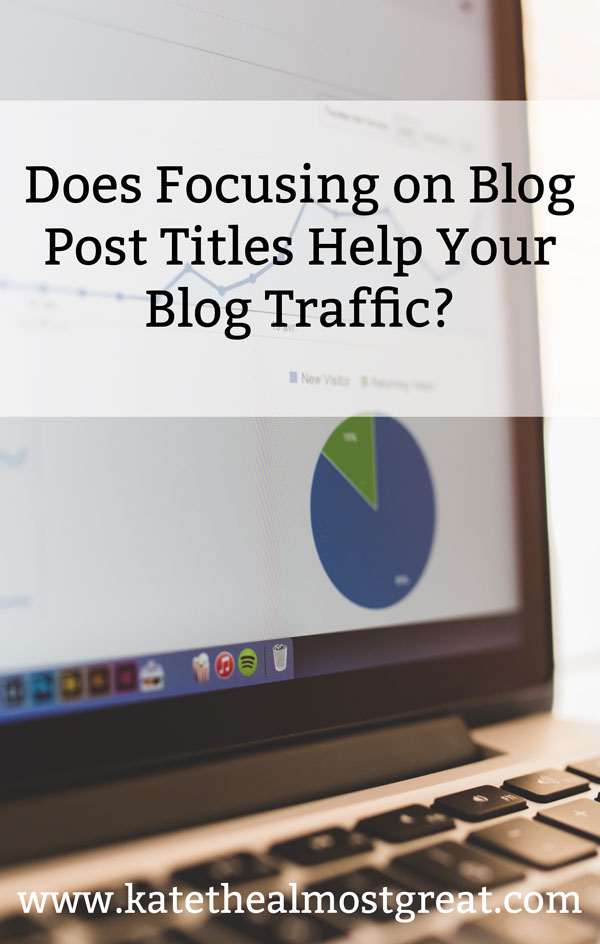 I focused my attention on creating catchy blog post titles last month to find out if that helps you grow your blog traffic. Here are my results, and my opinion on whether or not they're worth it.