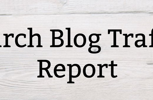 March Blog Traffic Report | Kate the (Almost) Great