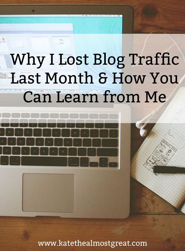 What happened to my blog traffic in March, why I lost traffic, and what you can learn from my mistakes.