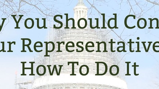 Why You Should Contact Your Representatives & How To Do It