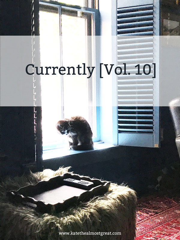 Currently [Vol. 10]