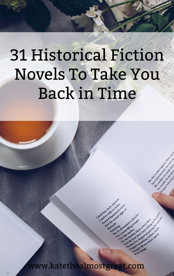 Looking for a book to read? Check out these historical fiction novels that take place in a variety of times and places and settle in for a nice long read.