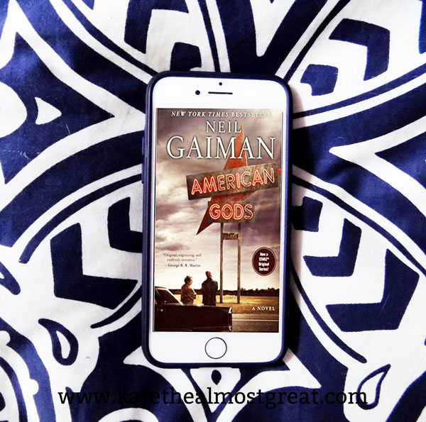 American Gods, Neil Gaiman, what to read, book recommendations, books to read, fiction, fantasy, American Gods by Neil Gaiman, reviewing American Gods