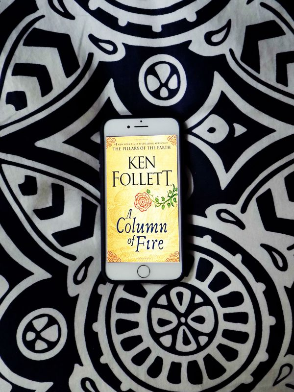 A Column of Fire, historical fiction. what's a column of fire about, reviewing A Column of Fire, Ken Follett, A Column of Fire review, what to read next, what to read