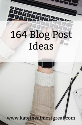 164 Blog Post Ideas