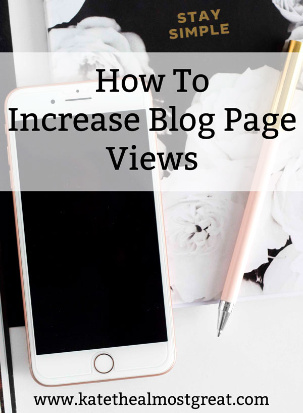 How to increase blog page views | Boston lifestyle blogger Kate the (Almost) Great shares how she grew her blog traffic in October - even though she didn't post for 2 weeks of the month. Steal her blogging tips from this post!