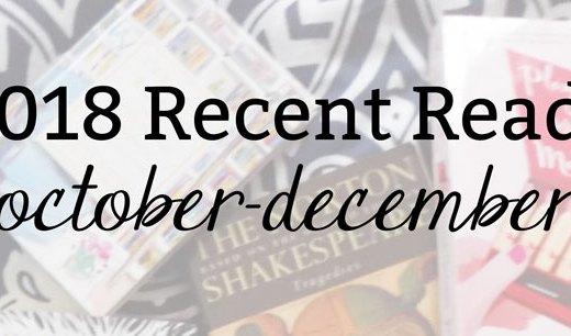 2018 Recent Reads (October-December)