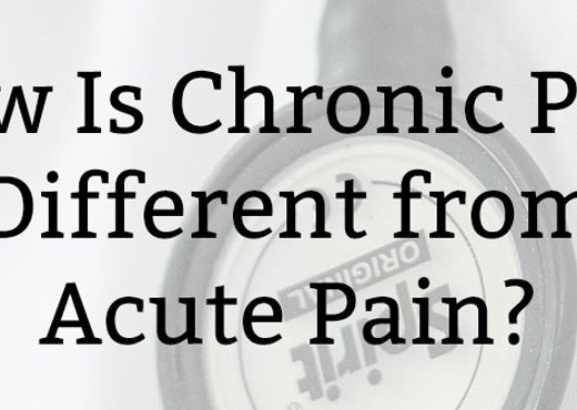 How Is Chronic Pain Different from Acute Pain?