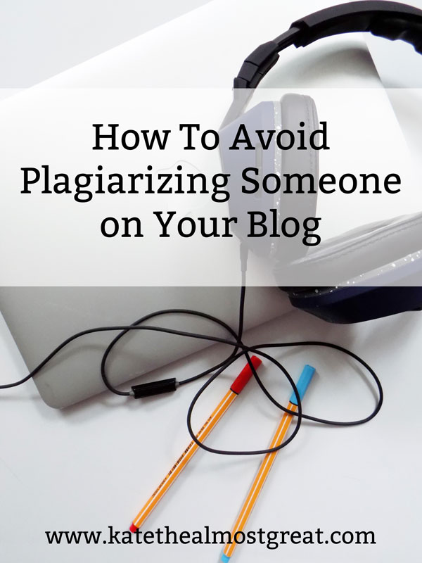 blog plagiarism, online plagiarism, is this plagiarism?, blogging, blogging tips, blog tips | #blog #blogging #bloggingtips #blogger #bloggertips