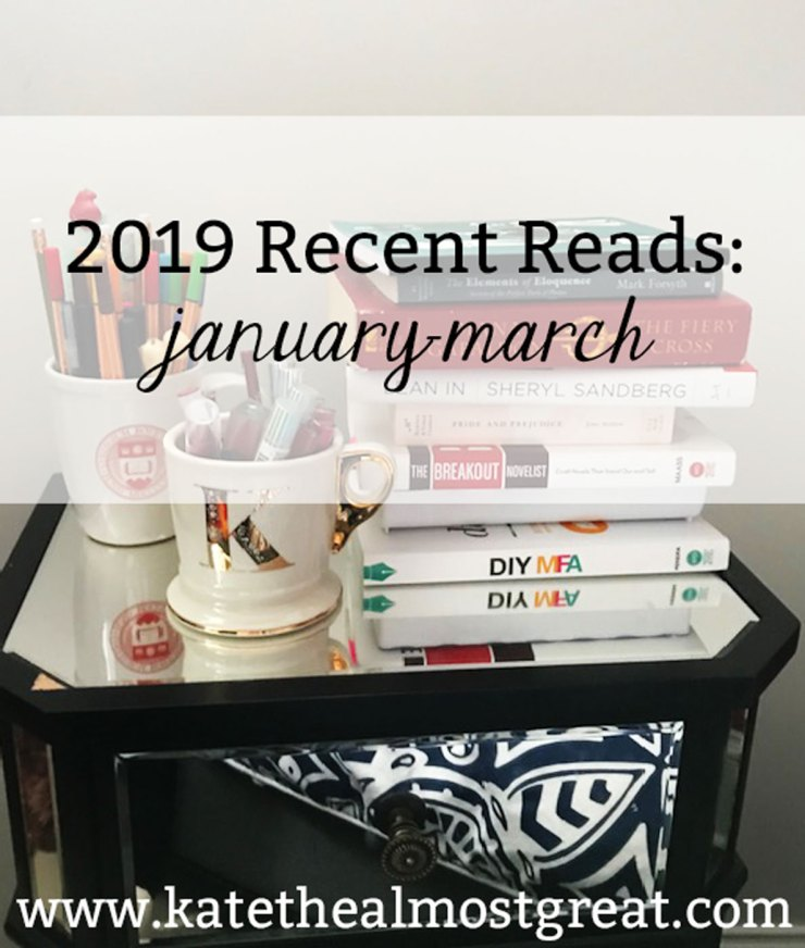 Boston lifestyle blogger Kate the (Almost) Great shares the books she read in January, February, and March 2019.