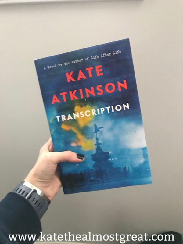 Transcription review, Transcription by Kate Atkinson, Kate Atkinson, Transcription by Kate Atkinson review