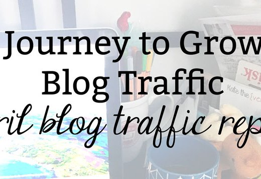 My Journey to Growing Blog Traffic: April Blog Traffic Report
