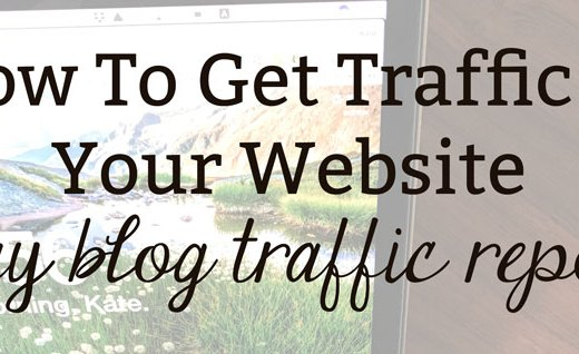 How To Get More Traffic to Your Website: May Blog Traffic Report