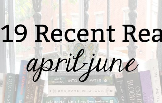 2019 Recent Reads: April-June