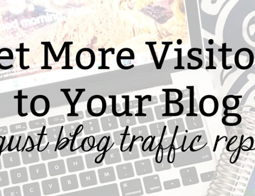 Get More Visitors to Your Blog: August Blog Traffic Report