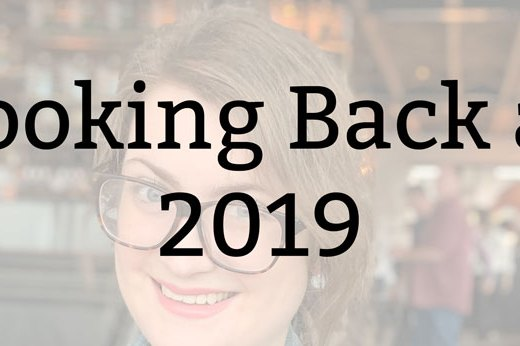 Looking Back at 2019 | Kate the (Almost) Great
