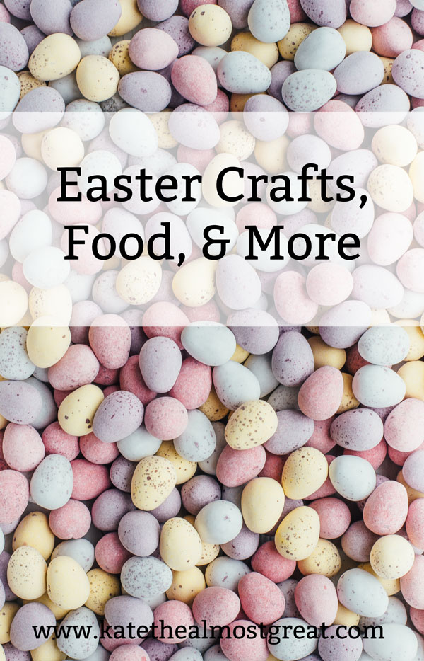 We're approaching Easter 2020! In this post, Boston lifestyle blogger Kate the (Almost) Great shares crafts, food, and more in this Easter roundup.