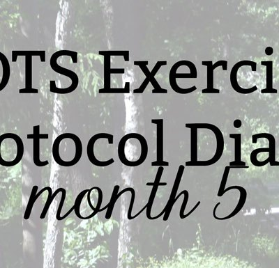 POTS Exercise Protocol Diary: Month 5   Kate the (Almost) Great, Boston Blog
