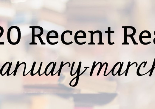 2020 Recent Reads: January-March | Kate the (Almost) Great, New England blogger