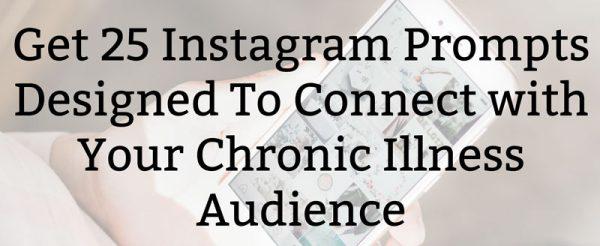 Chronic Illness Instagram Challenge