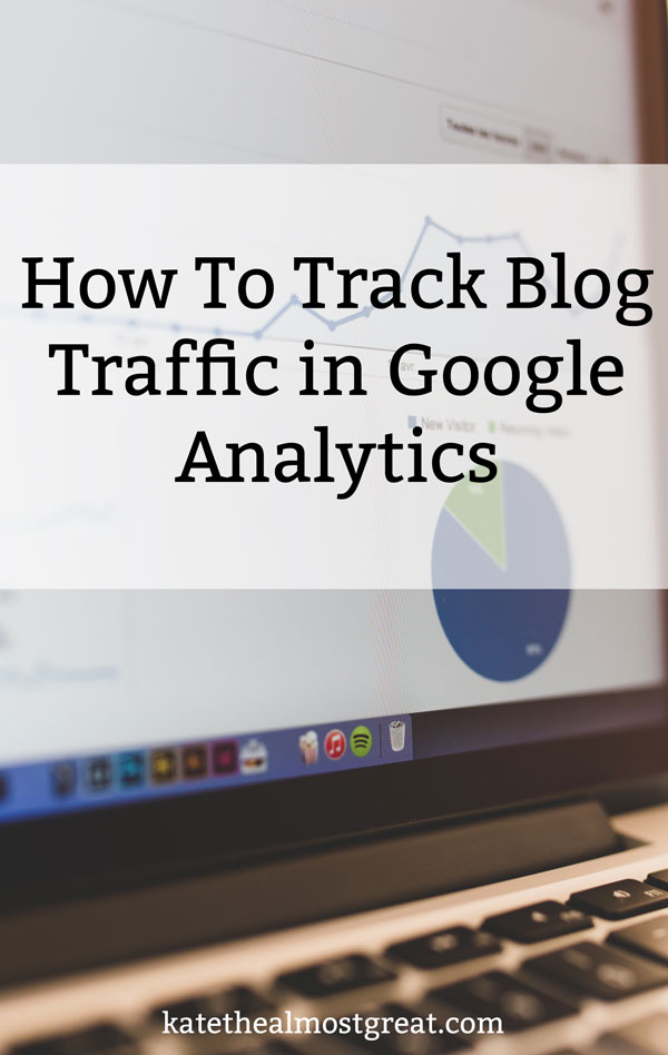 A big part of blogging is using and understanding Google Analytics. It's the most-used way of tracking blog traffic, most partners ask for your analytics from Google specifically, you get the idea. In this post, I'm sharing how to track blog traffic in Google Analytics, including my preferred ways to do so.
