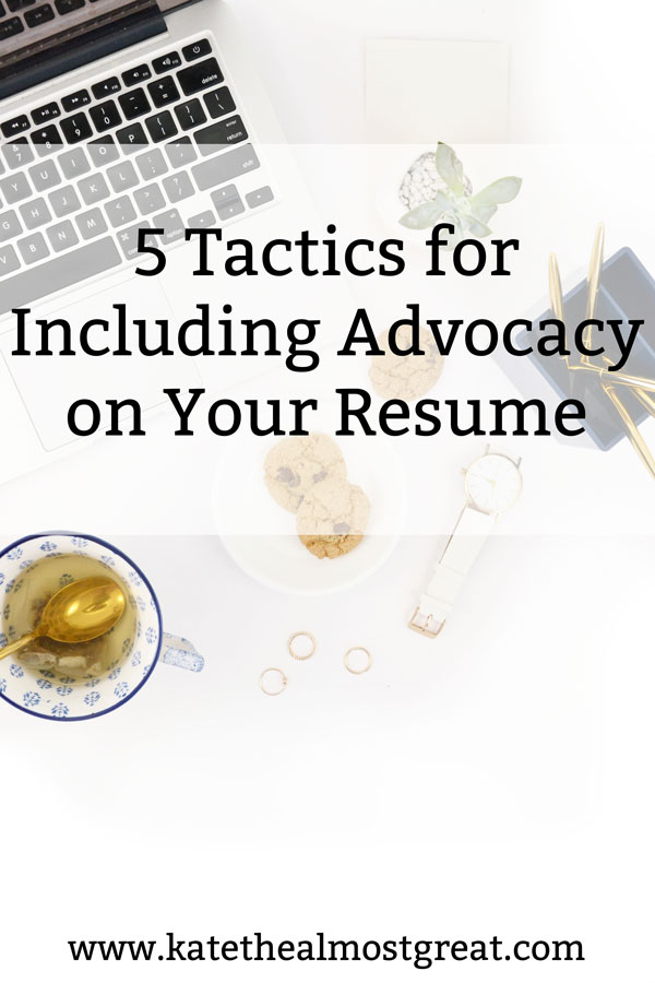 When you spend time advocating for something, you learn and master a lot of miscellaneous skills. You should use those to your advantage and put them on your resume! In this post, I'm sharing resume tips for including advocacy, either blatantly or sneakily.