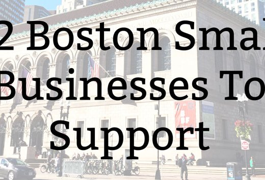 12 Boston Small Businesses To Support | Kate the (Almost) Great