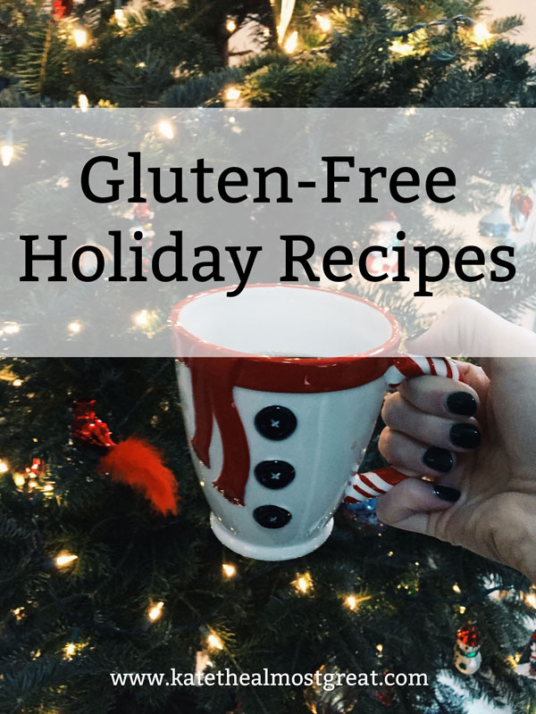 gluten-free recipes, gluten-free thanksgiving recipes, gluten-free hanukkah recipes, gluten-free christmas recipes, gluten-free holiday drinks, gluten-free non-alcoholic holiday drinks, gluten-free holiday side dishes, gluten-free holiday casserole, gluten-free gravy, gluten-free stuffing, gluten-free holiday entrees, gluten-free holiday desserts, gluten-free pie, gluten-free holiday cookies