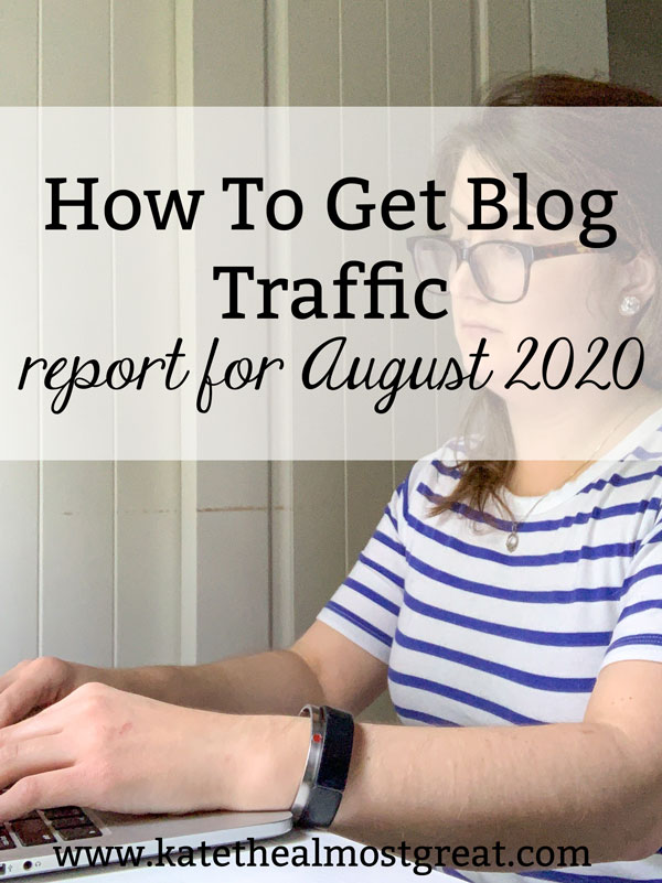 Long-time blogger Kate the (Almost) Great shares how to get blog traffic, a report for August 2020. In this month, I joined Jumprope, published an ebook, and more. Check out how these things affected her blog traffic.