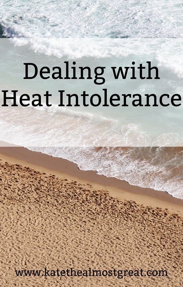 whats heat intolerance, what is heat intolerance, heat intolerance, POTS, postural orthostatic tachycardia syndrome, dysautonomia | #heatintolerance