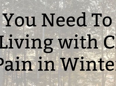What You Need To Know about Living with Chronic Pain in the Winter