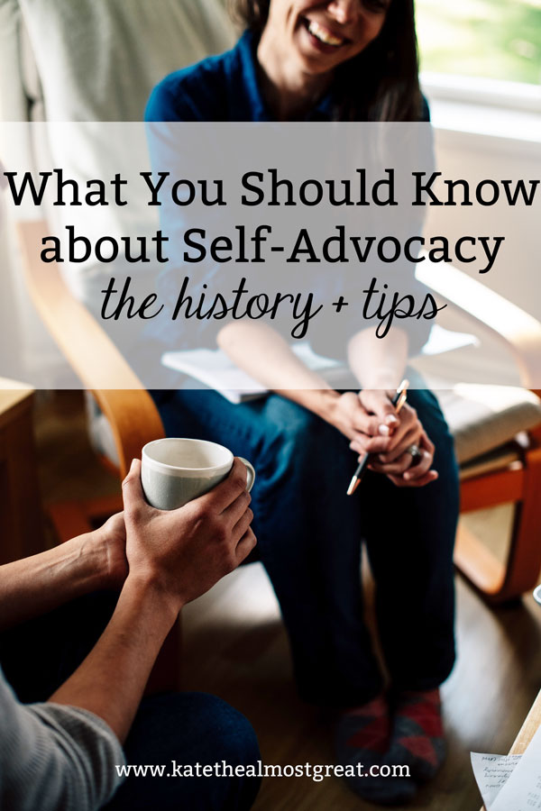 what is self-advocacy, self-advocacy tips, self-advocacy strategies, how to be an advocate, how to be a self-advocate, disability rights, disability rights movement, how to advocate for yourself, disability advocacy, chronic illness, chronic pain
