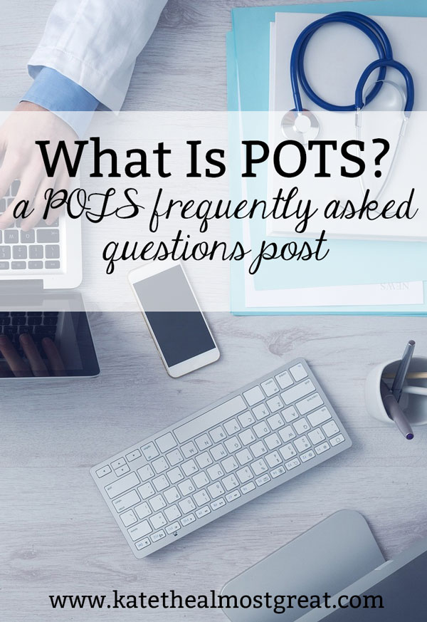 Are you wondering what is POTS? This post explains that, as well as how POTS is diagnosed, what the symptoms of POTS are, and more frequently-asked POTS questions.