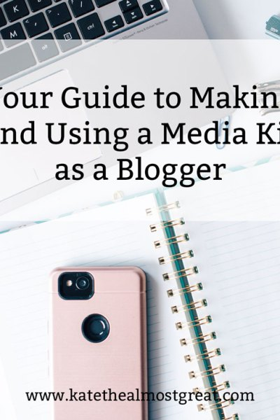 If you're a blogger and you want to make money, then you need a media kit. In this post, long-time blogger Kate the (Almost) Great shares how to make and use a media kit.