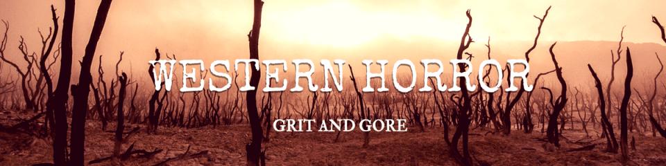 horror and western horror, western horror