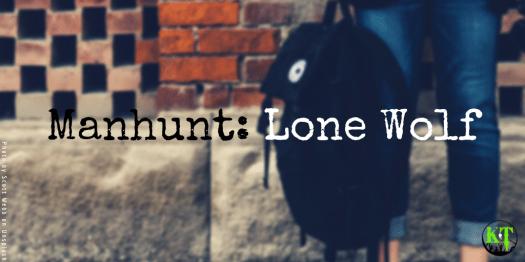 Manhunt: Lone Wolf details