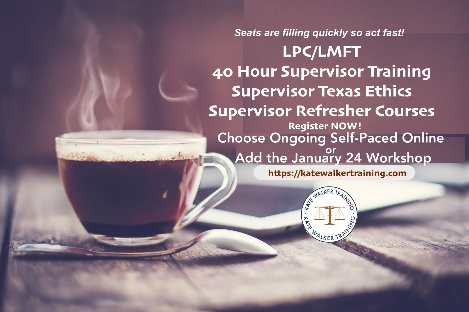 Texas 40 Hour LPC LMFT Supervisor Training
