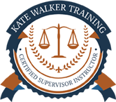 Certified Supervisor Instructor - Kate Walker Training.