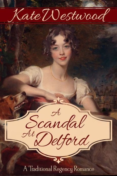 A Scandal at Delford by Kate Westwood Book Cover Image                       book image