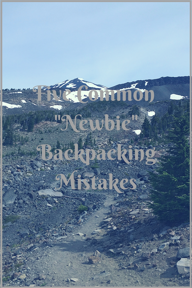 Five Common -Newbie- Backpacking Mistakes (1)
