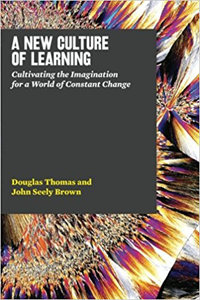 A New Culture of Learning cover