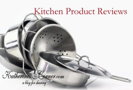 kitchen product reviews katherines corner
